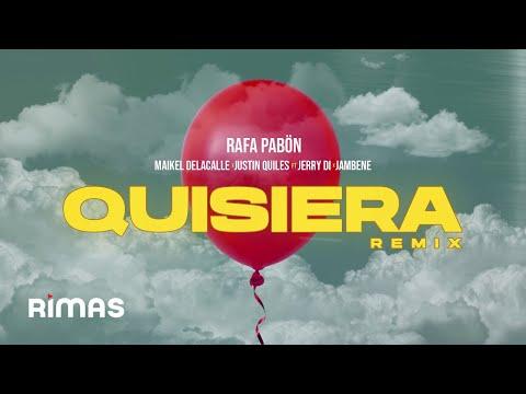 Quisiera Remix - Rafa Pabön x Maikel DelaCalle x Justin Quiles ft Jerry Di x Jambene
