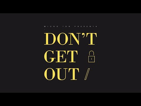 Micro TDH - Don't Get Out (Audio 2017)