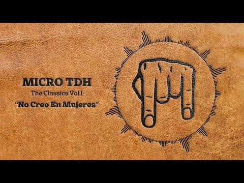 Micro TDH - No Creo en Mujeres (Audio 2017)