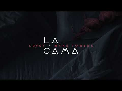 La Cama - Lunay X Myke Towers