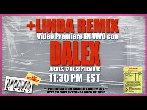 +Linda Remix Video Premiere EN VIVO con Dalex