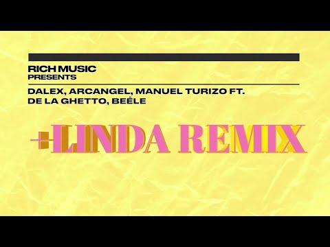 +Linda Remix - Dalex, Arcángel, Manuel Turizo, De La Ghetto, Beéle (Lyric Video/Letra)