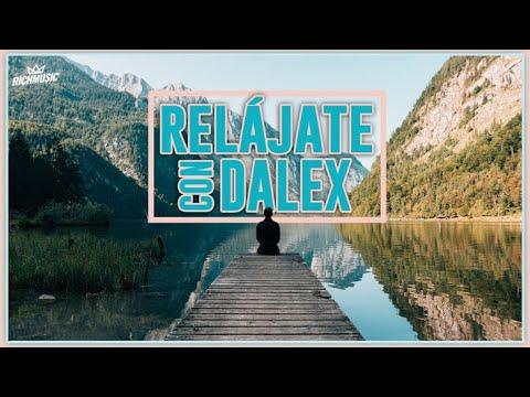 Relájate con Dalex