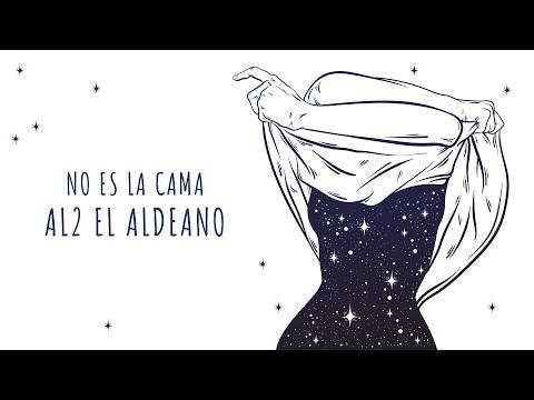 Al2 El Aldeano - No Es La Cama ( Letra )