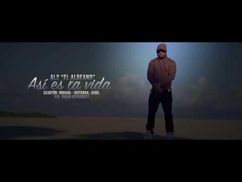 Asi Es La Vida - Al2 El Aldeano | VIDEO OFICIAL
