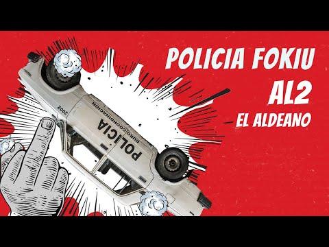 Al2 El Aldeano - POLICIA FOKIU