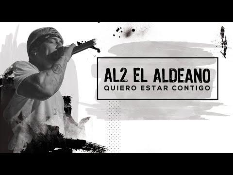 Al2 El Aldeano - Quiero Estar Contigo