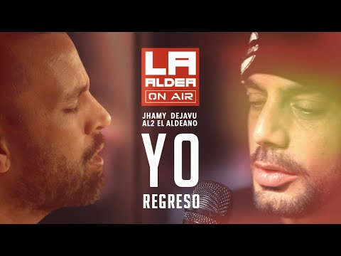 Yo Regreso - Al2 El Aldeano & Jhamy Dejavu - LA ALDEA ON AIR | VIDEO OFICIAL