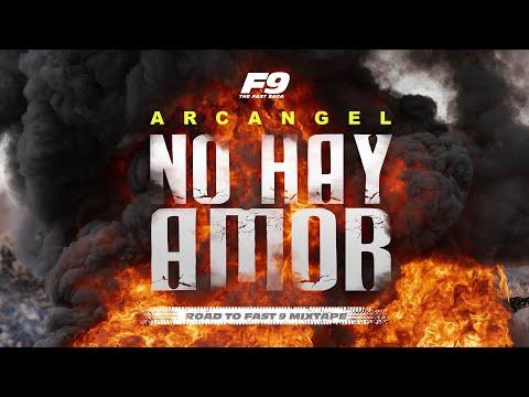 Arcangel - No Hay Amor (Video Oficial)