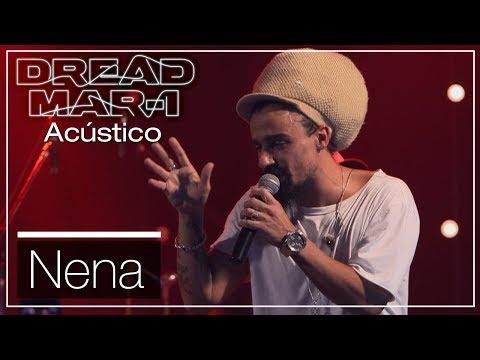 Dread Mar I - Nena (Acústico)