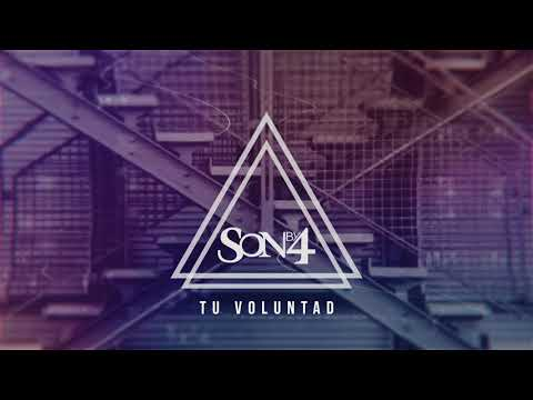 Son By 4 - Tu Voluntad (Official Lyric Video) - MÚSICA CATÓLICA