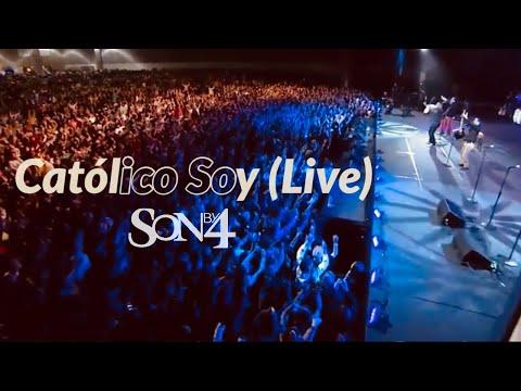Son By 4 - Católico Soy (Live)