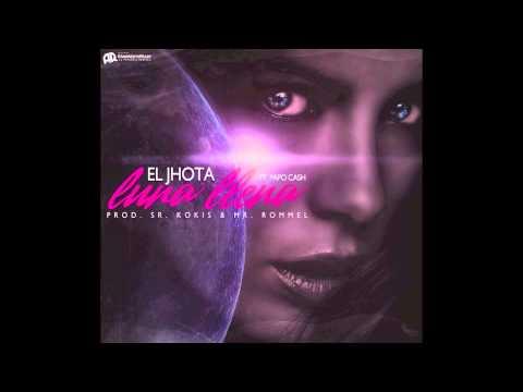 El Jhota - Luna Llena (Comercial Halloween) (Preview)