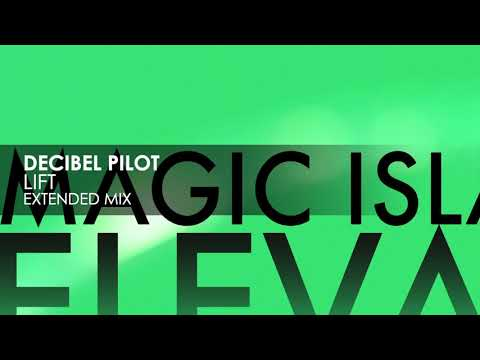 Decibel Pilot - Lift