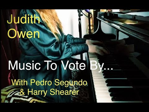 'Music To Vote By' with Pedro Segundo and featuring Harry Shearer on Bass.
