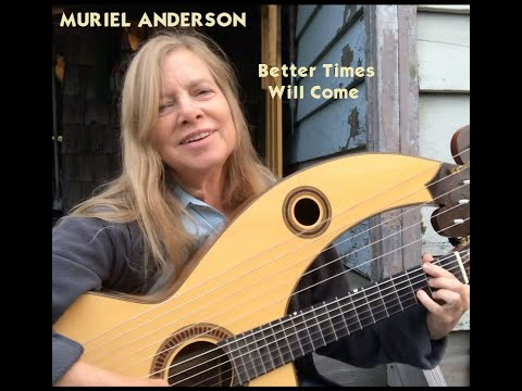 !Better Times Muriel Anderson video