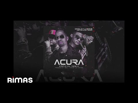 Acura Remix-Gigolo Y La Exce Feat Jory & Miky Woodz