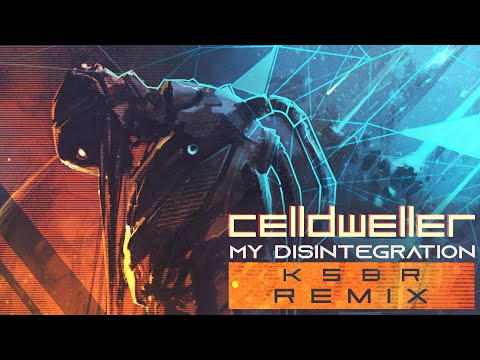 Celldweller - My Disintegration (KSBR Remix)