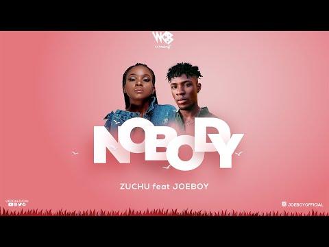 Zuchu ft Joeboy - Nobody (Official Audio)