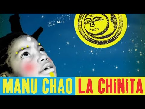Manu Chao - La Chinita (Official Music Video)