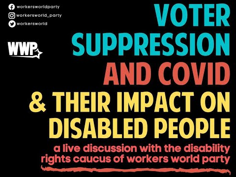 Voter Suppression&Covid; The Effect on People with Disabilities