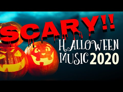 Halloween Music 2020: Dark Ambient Music for Halloween Party Games and Scary Movie Effects