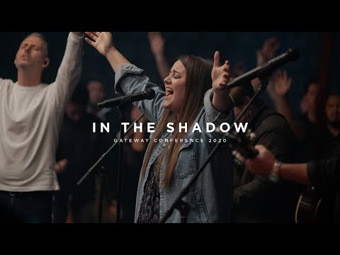 In The Shadow | Feat. Jamie Whisenhunt | Gateway Conference 2020