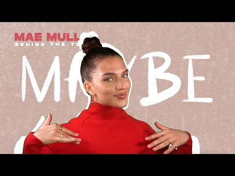 Mae Muller - Maybe (Behind The Track)