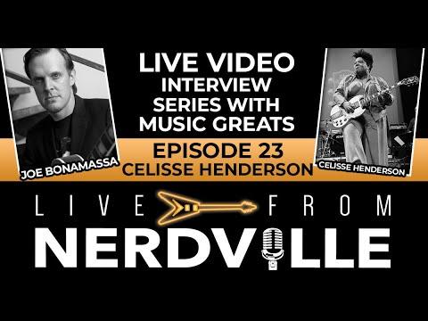 Live from Nerdville with Joe Bonamassa - Episode 23 - Celisse Henderson