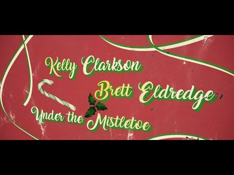 Kelly Clarkson with Brett Eldredge - Under The Mistletoe [Official Lyric Video]