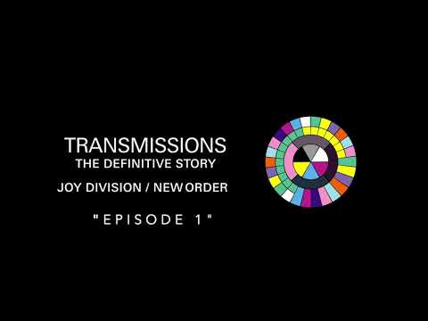 ‎Transmissions Episode 1: The Definitive Story of Joy Division & New Order