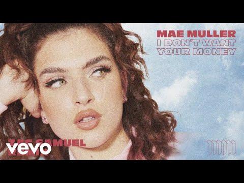Mae Muller - I Don't Want Your Money (Zac Samuel Remix / Audio)