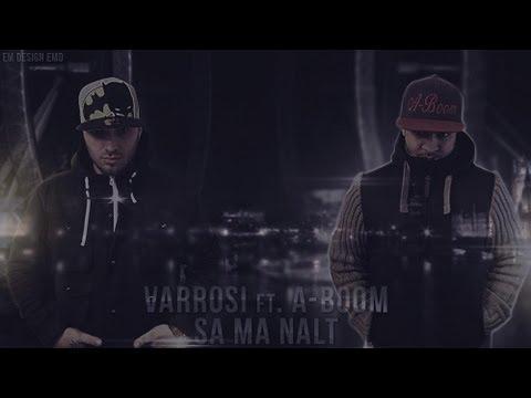 Varrosi ft. A-Boom - Sa ma Nalt (Official Lyric Video)