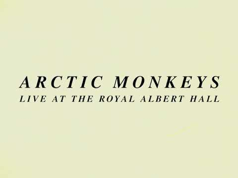 Arctic Monkeys Live At The Royal Albert Hall (Trailer)