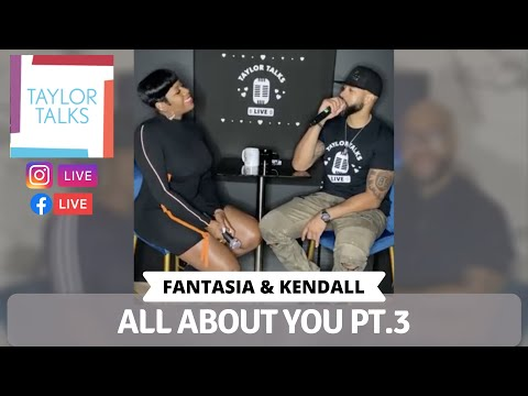 Taylor Talks Live with Fantasia and Kendall: All About You 3