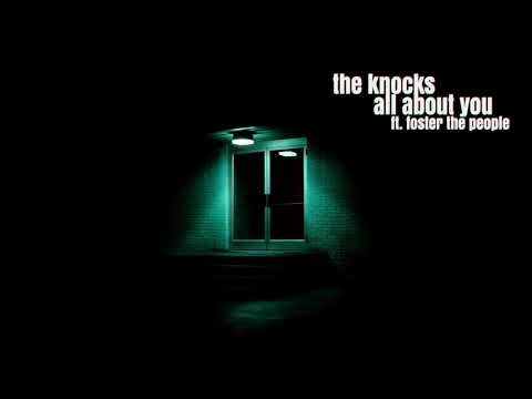 The Knocks- All About You (feat. Foster The People) [Official Audio]
