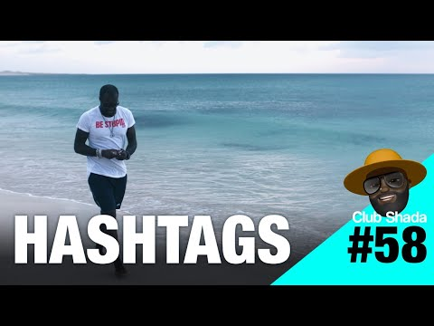 Club Shada #58 - Hashtags