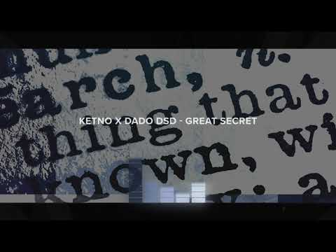 Ketno & Dado DSD - Great Secret (Original Mix)