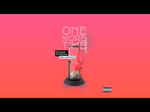Damar Jackson ft. MC Livinho - One More Time Remix