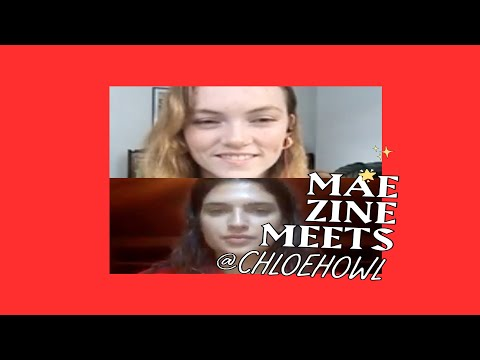 Mae Muller meets Chloe Howl for her Maezine