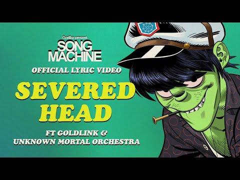 Gorillaz - Severed Head ft. Goldlink & Unknown Mortal Orchestra (Official Lyric Video)