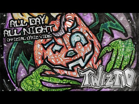 Twiztid - All Day All Night (Official Lyric Video)