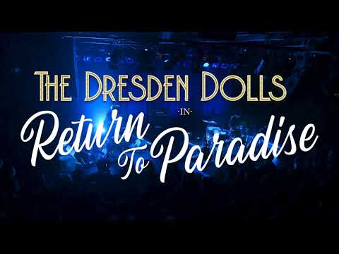 The Dresden Dolls - Return to Paradise