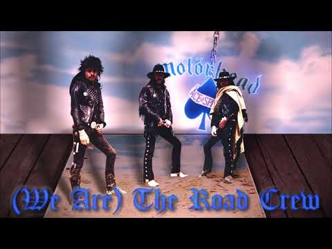 Motörhead – (We Are) The Road Crew