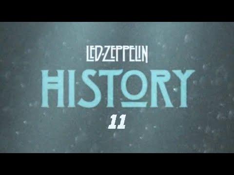 Led Zeppelin - History Of Led Zeppelin (Episode 11)