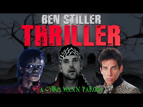 BEN STILLER THRILLER - A Chris Mann Halloween Song Parody (Michael Jackson)