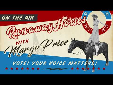 Runaway Horses with Margo Price - Episode Seven (Election Edition)