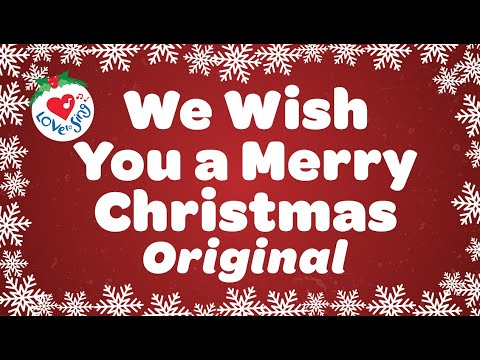 We Wish You a Merry Christmas Original with Lyrics