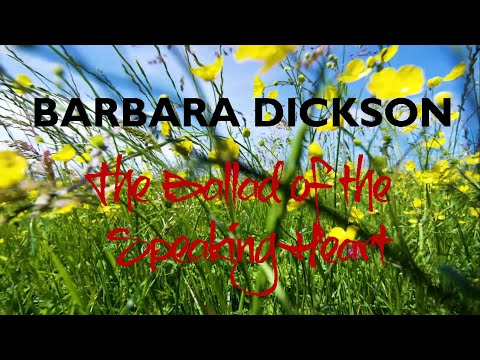 BARBARA DICKSON - THE BALLAD OF THE SPEAKING HEART (2020) From the new album TIME IS GOING FASTER