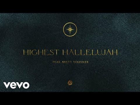 Passion - Highest Hallelujah (Audio) ft. Brett Younker